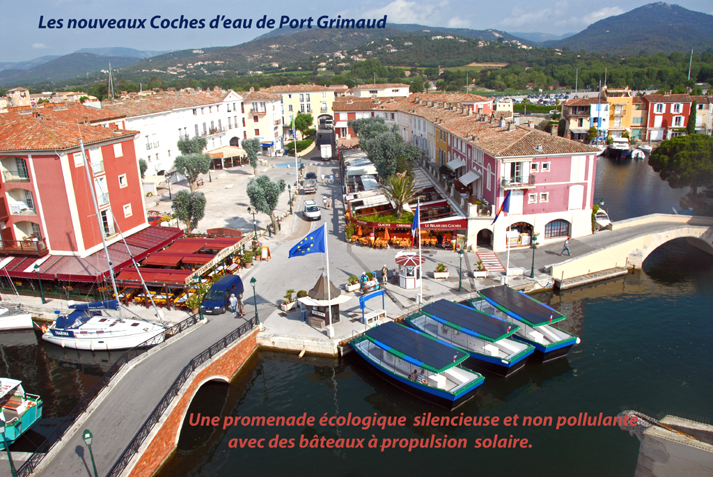 Les coches d' eau Port Grimaud 83